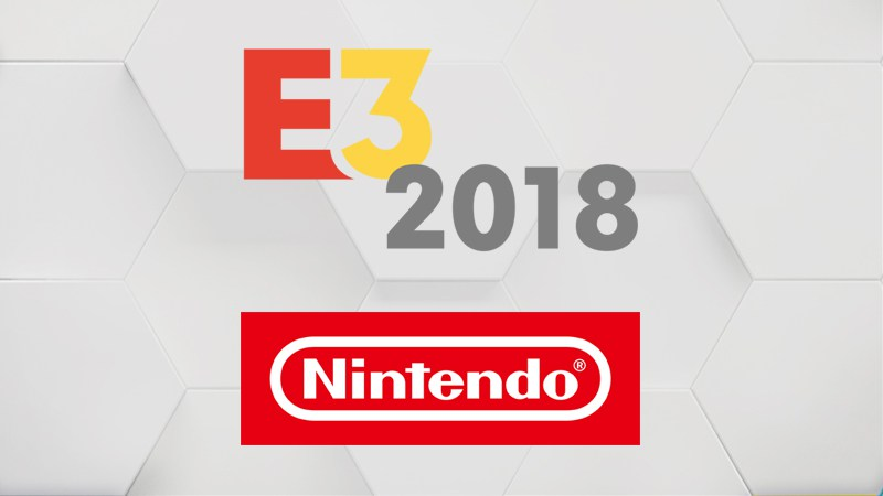 کنفرانس Nintendo در E3 2018 مختص عناوین نینتندو سوییچ خواهد بود