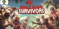 نسخهی موبایلی سری Dead Island امروز منتشر شد