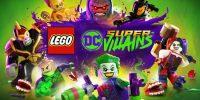 Gamescom 2018 | تریلری داستانی از بازی LEGO DC Super-Villains منتشر شد