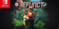 بازی Defunct برای کنسول نینتندو سوئیچ معرفی شد