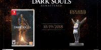 تاریخ انتشار نسخه نینتندو سوییچ Dark Souls: Remastered اعلام شد