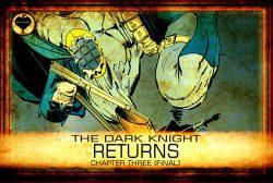 قسمت سوم(نهایی) از سریال کامیکی بتمن، بازگشت شوالیه تاریکی، کاری از ریوایولریا.