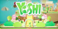 شایعه: نسخه نینتندو سوییچ Yoshi با عنوان Yoshi's Crafted World شناخته میشود