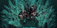 تاریخ عرضهی بستهی الحاقی Darkest Dungeon: The Color of Madness مشخص شد