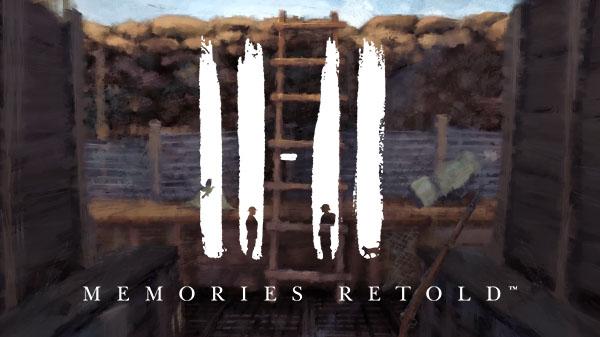 تریلر زمان عرضهی بازی Memories Retold: ۱۱-۱۱ منتشر شد