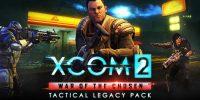 بسته Tactical Legacy برای XCOM 2: War of the Chosen در دسترس قرار گرفت