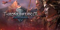 حماسهای جدید از سیدیپراجکترد | نقدها و نمرات Thronebreaker: The Witcher Tales