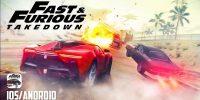 عنوان Fast and Furious: Takedown بهزودی برای گوشیهای هوشمند منتشر خواهد شد