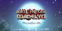 تاریخ انتشار Battle Princes Madelyn مشخص شد