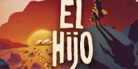 عنوان El Hijo سال آینده منتشر خواهد شد