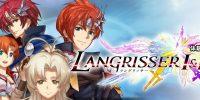 تاریخ انتشار دو دمو برای سری بازی Langrisser مشخص شد