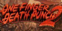 دموی بازی One Finger Death Punch 2 منتشر شد