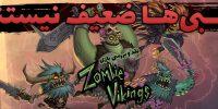 زامبی ها ضعیف نیستند | نقد و بررسی بازی Zombie Vikings