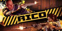 تاریخ انتشار بازی Rico اعلام شد + تریلر هنگام عرضه