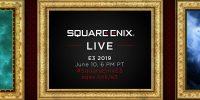 زمان دقیق برگزاری کنفرانس شرکت اسکوئر انیکس در E3 امسال مشخص شد