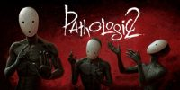 تریلر هنگام عرضهی بازی Pathologic 2 منتشر شد