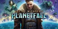 E3 2019 | تاریخ انتشار بازی Age of Wonders: Planetfall مشخص شد