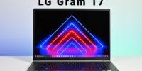 تکفارس؛ بررسی تخصصی لپتاپ LG Gram 17