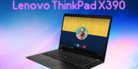 تکفارس؛ بررسی تخصصی لپتاپ Lenovo ThinkPad X390