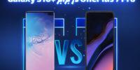 تکفارس؛ OnePlus 7 Pro در برابر +Galaxy S10