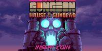 E3 2019   بازی Enter The Gungeon House of the Gundead معرفی شد + تریلر
