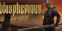 بازی Blasphemous در سال جاری برای تمام پلتفرمها منتشر خواهد شد + تریلر جدید