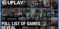 لیست کامل بازیهای یوپلی پلاس منتشر شد | حضور تمام عناوین مهم یوبیسافت