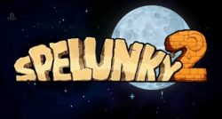 بازی Spelunky 2 تاخیر خورد