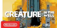 Nintendo Indie Direct   تاریخ انتشار بازی Creature in the Well مشخص شد