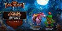 Nintendo Indie Direct   حیوانی انحصاری در بازی Torchlight 2 برای کنسول نینتندو سوئیچ معرفی شد