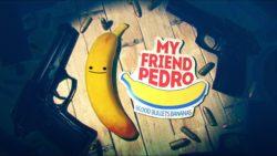 تاریخ انتشار نسخهی فیزیکی بازی My Friend Pedro مشخص شد