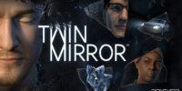مروری بر فهرست تروفیهای بازی Twin Mirror