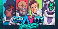 تاریخ انتشار بازی Gravity Heroes مشخص شد