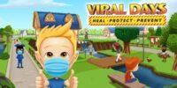 بازی Viral Days برای گوشیهای هوشمند منتشر شد