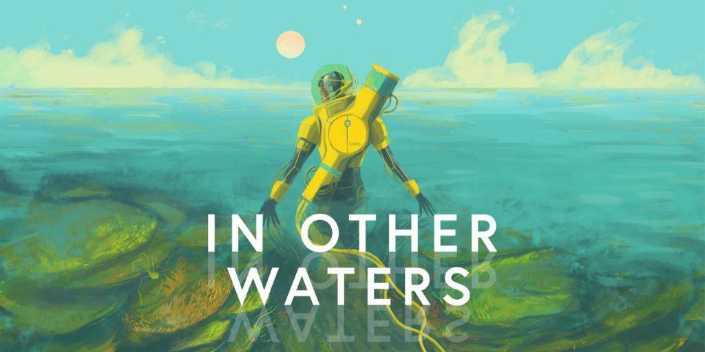 ده بازی مستقل برتر کمتر دیده شده در سال ۲۰۲۰ - In Other Waters