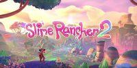 Xbox and Bethesda Showcase | بازی نسل نهمی Slime Rancher 2 معرفی شد